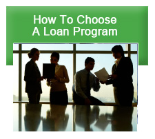 How to Choose a Loan Program
